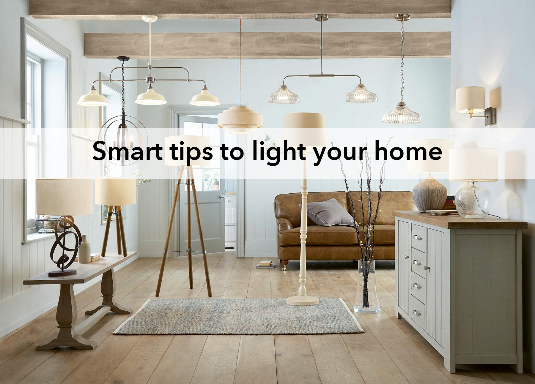 Smart tips to light your home